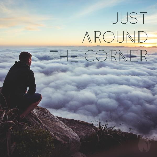 JustAroundTheCorner